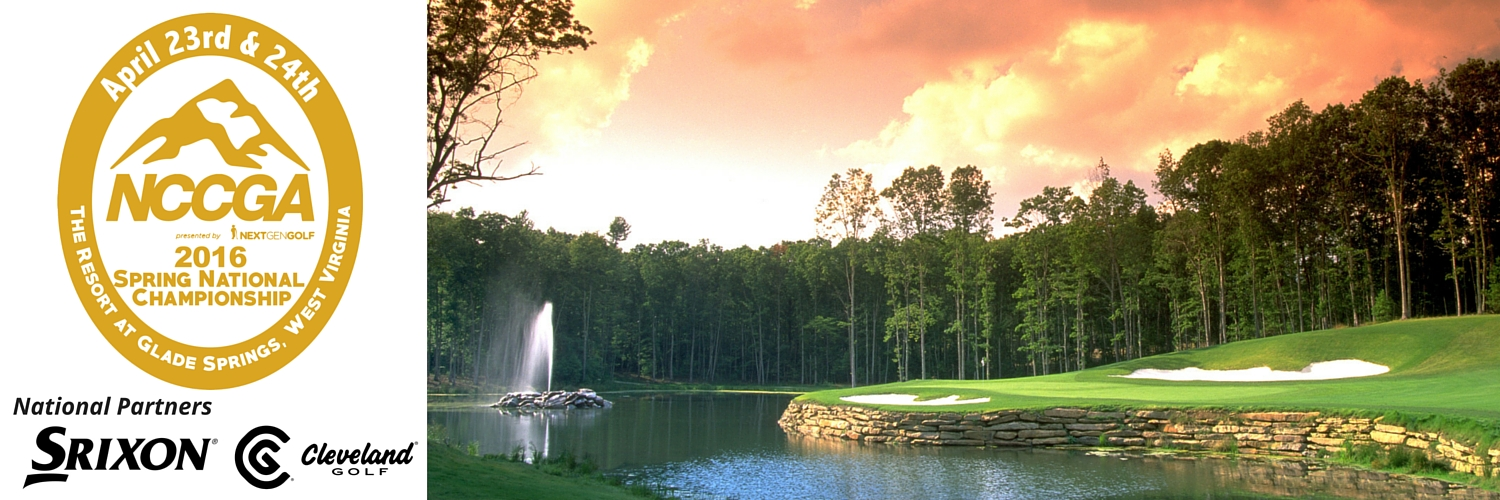 NCCGA Spring National Championship at Glade Springs Resort in Daniels, WV